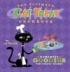 The Ultimate Cat Treat Cookbook: Homemade Goodies for Finicky Felines - Liz Palika