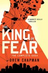 The King of Fear: A Garrett Reilly Thriller - Drew Chapman