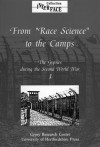 The Gypsies during the Second World War: Volume 1: From Race Science to the Camps - Karola Fings, Herbert Heuss, Frank Sparing, Donald Kenrick