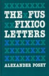 The Fus Fixico Letters (American Indian Lives) - Alexander Posey, Daniel F. Littlefield Jr., Carol A. Petty Hunter, A. Lavonne Brown Ruoff