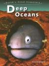 Deep Oceans - Anna Claybourne