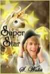 Super Star - S. Wales