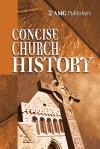 AMG Concise Church History - John Hunt