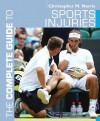 The Complete Guide to Sports Injuries (Complete Guides) - Christopher M. Norris