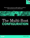 The Multi Boot Configuration Handbook - Roderick W. Smith