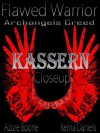 Kassern Close Up: Flawed Warrior - Kenra Daniels, Azure Boone