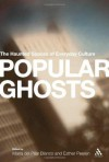 Popular Ghosts: The Haunted Spaces of Everyday Culture - Esther Peeren, Maria del Pilar Blanco