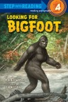 Looking for Bigfoot - Bonnie Worth, Jim Nelson