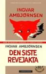 Den siste revejakta - Ingvar Ambjørnsen