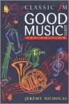 Classic FM Good Music Guide - Jeremy Nicholas