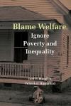 Blame Welfre Ignre Povty and Ineqty - Joel Handler, Yeheskel Hasenfeld