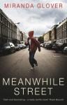 Meanwhile Street - Miranda Glover