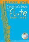Trevor Wye: A Beginner's Book for Flute, Part 1 - Trevor Wye
