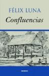 Confluencias - Félix Luna
