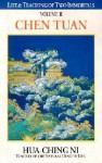 Chen Tuan (Life & Teachings of Two Immortals, Vol. II) - Hua-Ching Ni