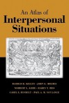 An Atlas of Interpersonal Situations - Harold H. Kelley, Norbert L. Kerr