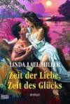 Zeit der Liebe, Zeit des Glücks. (The Women of Primrose Creek: Megan and Skye) - Linda Lael Miller