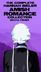 The Complete Hannah Bieler Collection - Becca Fisher