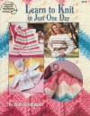 Learn to Knit in Just One Day - Jean Leinhauser