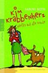 Kim Krabbenherz pfeift auf die Schule (Kim Krabbenherz, #2) - Sabine Both