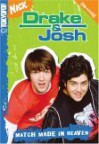 Drake & Josh: Match Made in Heaven - Dan Schneider