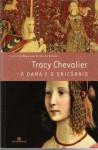 a dama e o unicórnio - Tracy Chevalier