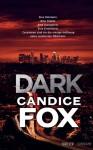 Dark - Candice Fox