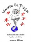 Wolverine the Trickster, Labrador Innu Tales - Lawrence Millman