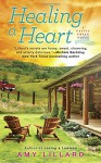 Healing A Heart (A Cattle Creek Novel) - Amy Lillard