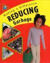 Reducing Garbage - Sue Barraclough