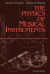 The Physics of Musical Instruments - Neville H. Fletcher