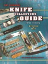 The Standard Knife Collector's Guide 5th Edition - Ron Stewart, Roy Ritchie
