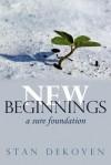 New Beginnings - Stan DeKoven