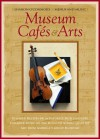 Museum Cafés & Arts: Cookbook with Music CD (Menus and Music) (Sharon O'Connor's Menus and Music) - Sharon O'Connor