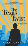 The Texas Twist (A Radar Hoverlander Novel) - John Vorhaus