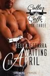 Waiting on April - Bella Settarra