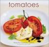 Tomatoes - Manisha Gambhir, M.C. Warkins, Jean Cazals, Manisha Gambhir