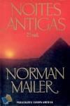 Noites Antigas - 2º vol. - Norman Mailer