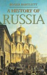 A History of Russia - Roger Bartlett