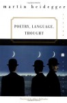 Poetry, Language, Thought - Martin Heidegger