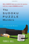 The Sudoku Puzzle Murders - Parnell Hall