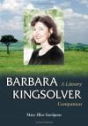 Barbara Kingsolver - Mary Ellen Snodgrass