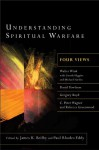 Understanding Spiritual Warfare: Four Views - James K. Beilby, Paul Rhodes Eddy