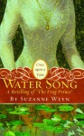 "Water Song: A Retelling of ""The Frog Prince"" (Once Upon a Time) - Suzanne Weyn, K.Y. Craft"