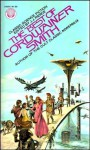 The Best of Cordwainer Smith - Cordwainer Smith, Paul M.A. Linebarger