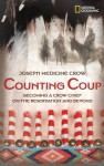 Counting Coup: Becoming a Crow Chief on the Reservation and Beyond - Joseph Medicine Crow, Herman Viola