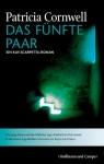 Das fünfte Paar: Ein Kay-Scarpetta-Roman (German Edition) - Patricia Cornwell, Georgia Sommerfeld