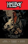 Hellboy, Vol. 7: The Troll Witch and Others - Richard Corben, P. Craig Russell, Mike Mignola