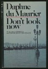 Don't Look Now - Daphne du Maurier
