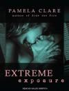 Extreme Exposure (Audio Download) - Kaleo Griffith, Pamela Clare